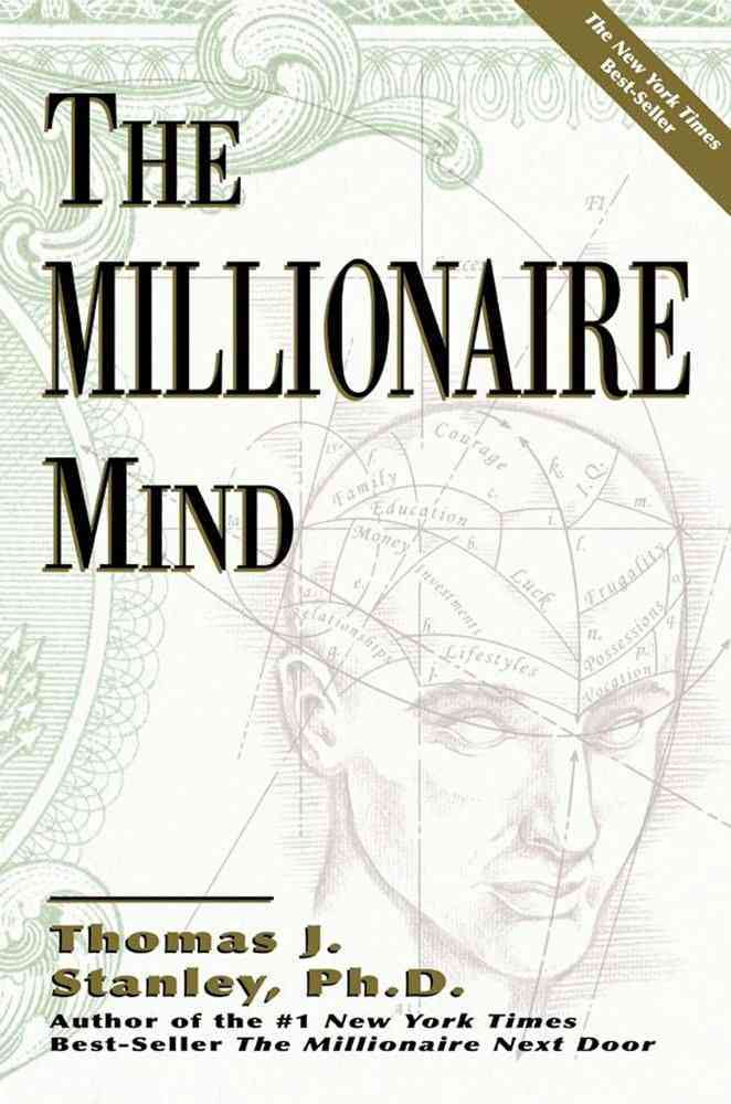 The Millionaire Mind By Stanley, Thomas J.